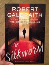 The Silkworm by Robert Galbraith (J. K. Rowling)